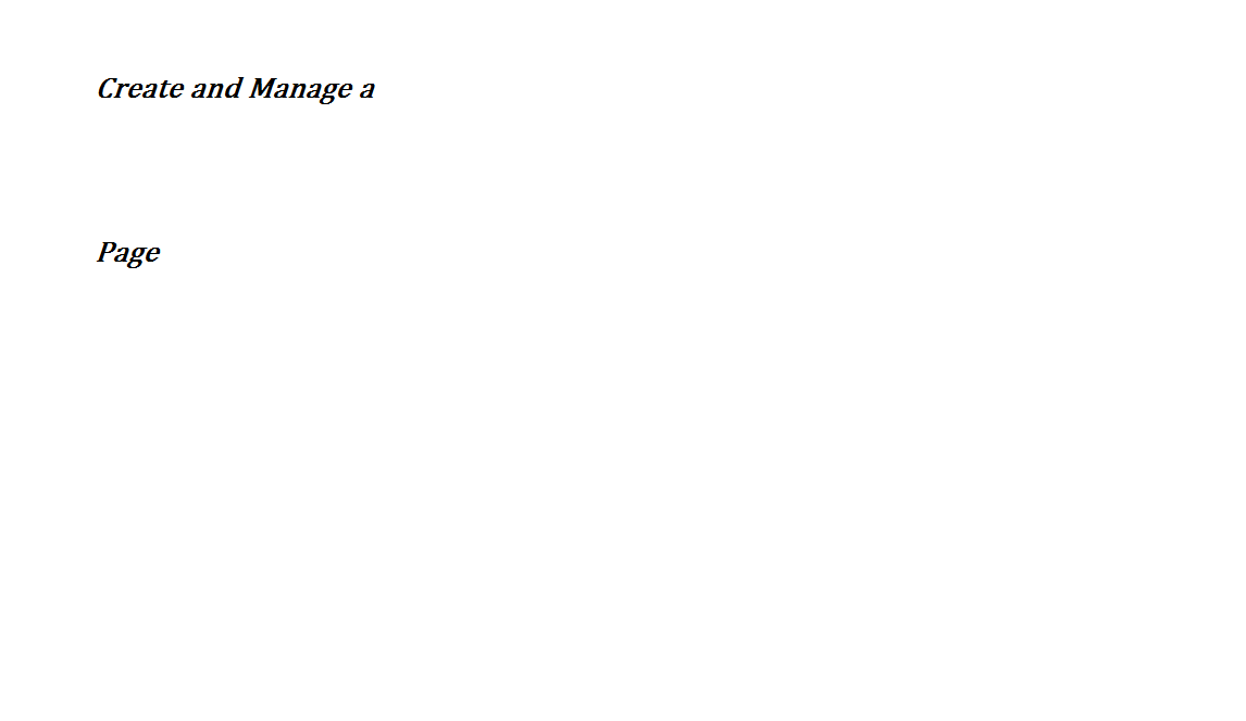 Create and Manage a Page Create a innovative Page