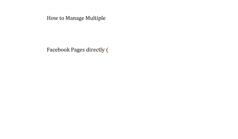 How to Manage Multiple Facebook Pages directly ( Without Crying