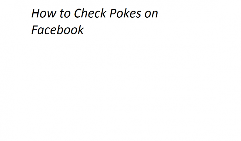 How to Check Pokes on Facebook