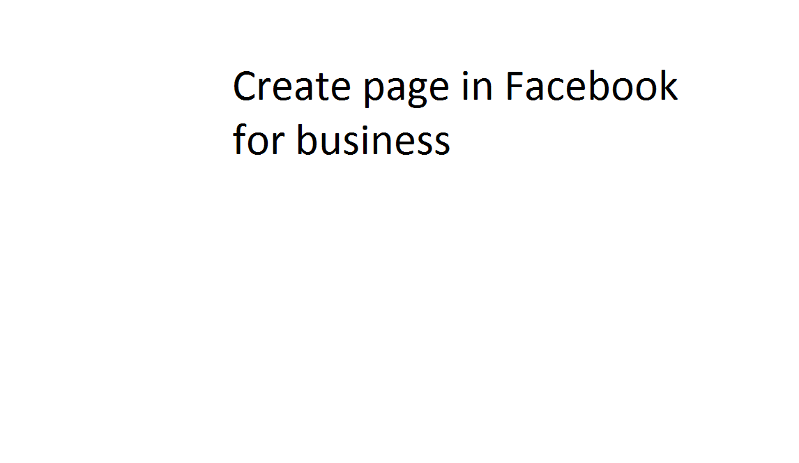 Create page in Facebook for business