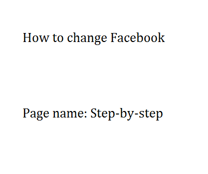 How to change Facebook Page name: Step-by-step guide