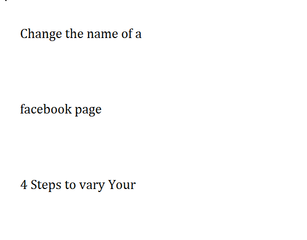 Change the name of a facebook page 4 Steps to vary Your Facebook Page Name You need to vary your business's Facebook name? It happens.