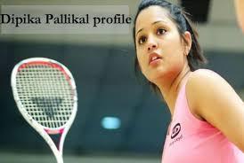 Dipika Pallikal complete information