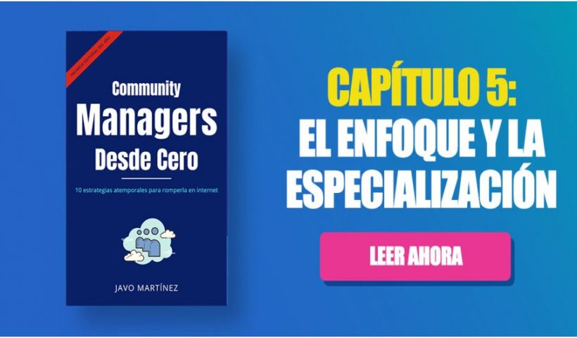 Community Managers Book Chapter 5: Focus and Specialization