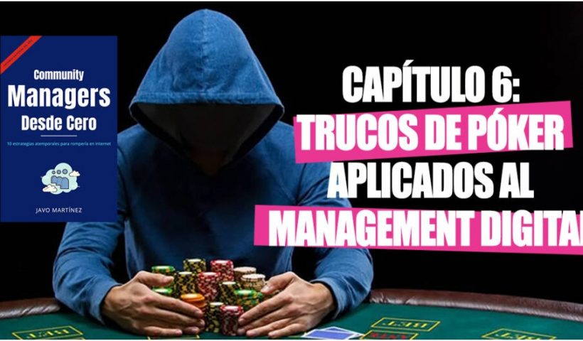 Community Managers Book Chapter 6: Poker Hacks