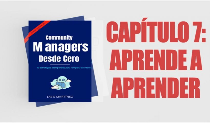 Community Managers Book Chapter 7: Learn to Learn