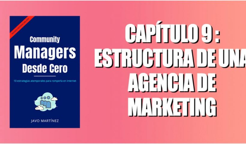Chapter 9 Structure of a Marketing Agency part 1